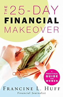 The 25-Day Financial Makeover: A Practical Guide for Women