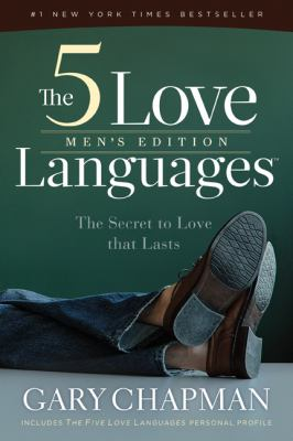 The 5 Love Languages: The Secret to Love That Lasts 9780802473165