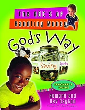 The ABC's of Handling Money God's Way Teacher's Guide 9780802431516