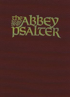 The Abbey Psalter: The Book of Psalms Used by the Trappist Monks of Genesse Abbey 9780809103164