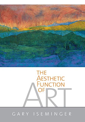 The Aesthetic Function of Art 9780801439704
