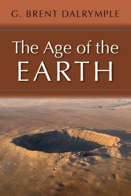 The Age of the Earth 9780804715690