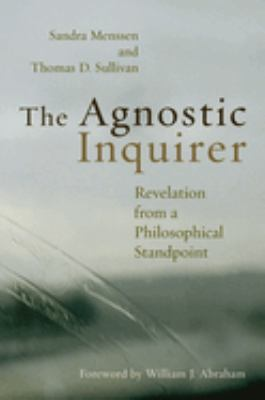The Agnostic Inquirer: Revelation from a Philosophical Standpoint 9780802803948