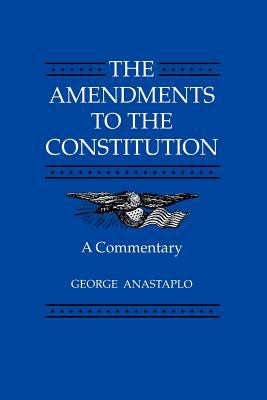 The Amendments to the Constitution: A Commentary 9780801849602