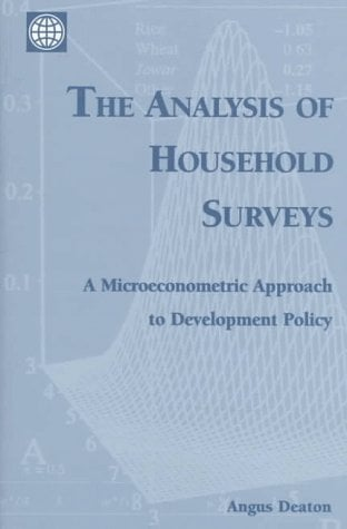 The Analysis of Household Surveys: A Microeconometric Approach to Development Policy 9780801852541