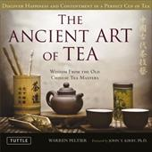 The Ancient Art of Tea: Discover Happiness and Contentment in a Perfect Cup of Tea 10248413