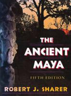 The Ancient Maya: Fifth Edition 9780804721301