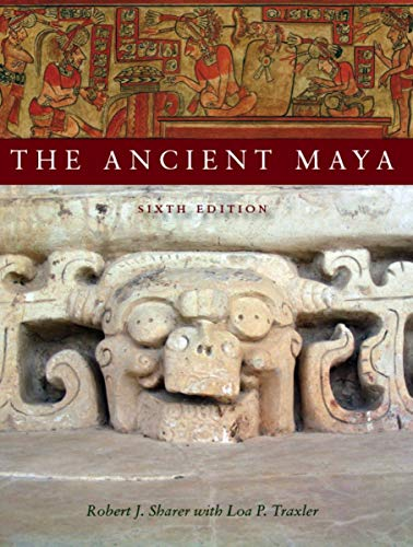 The Ancient Maya 9780804748179