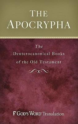 Apocrypha-GW: The Deuterocanonical Books of the Old Testament 9780801072208