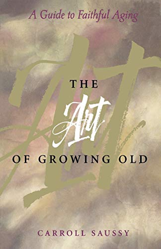The Art of Growing Old 9780806636177