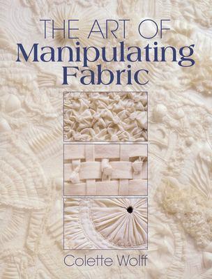 The Art of Manipulating Fabric Art of Manipulating Fabric