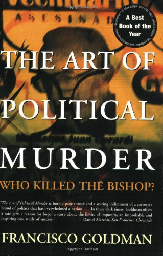 The Art of Political Murder: Who Killed the Bishop? 9780802143853