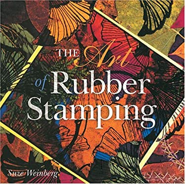 The Art of Rubber Stamping 9780806998282