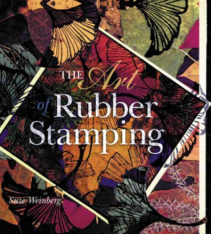 The Art of Rubber Stamping 9780806999760