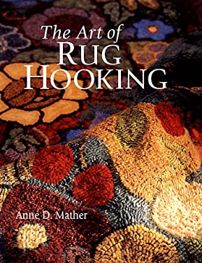 The Art of Rug Hooking 9780806917634