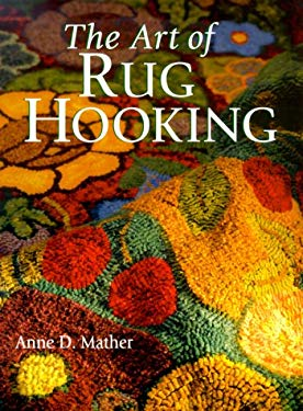 The Art of Rug Hooking 9780806918013