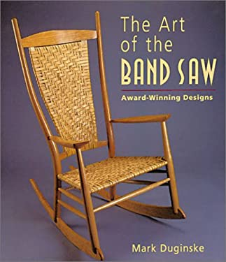 The Art of the Band Saw: Award-Winning Designs 9780806938912