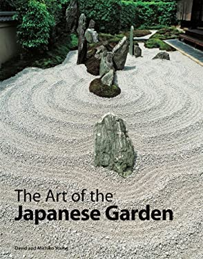 The Art of the Japanese Garden 9780804835985