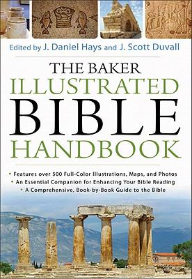 The Baker Illustrated Bible Handbook 9780801012969