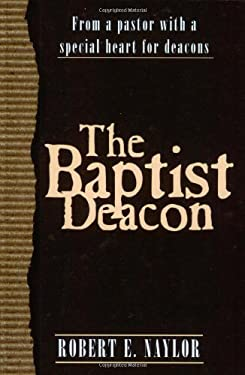 The Baptist Deacon 9780805419863