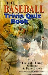 The Baseball Trivia Quiz Book 3323848