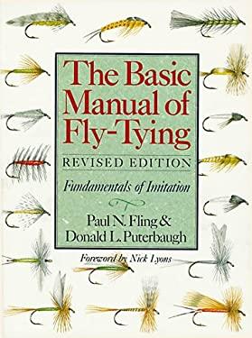 The Basic Manual of Fly-Tying: Fundamentals of Imitation 9780806986548