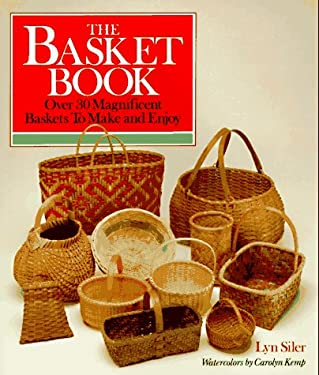 The Basket Book: Over 30 Magnificent Baskets to Make and Enjoy 9780806968308
