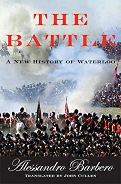 The Battle: A New History of Waterloo 9780802714534