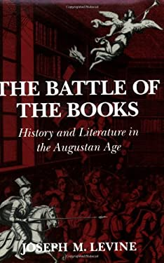 The Battle of the Books: History and Literature in the Augustan Age