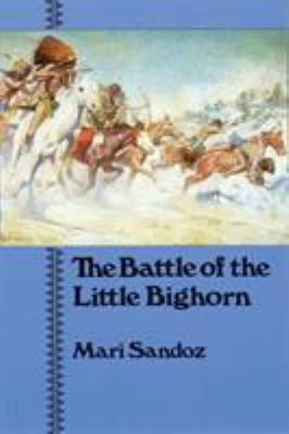 The Battle of the Little Bighorn 9780803291003