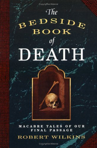 The Bedside Book of Death 9780806512778