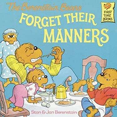 The Berenstain Bears Forget Their Manners 9780808564201