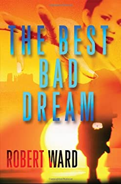 The Best Bad Dream 9780802126016