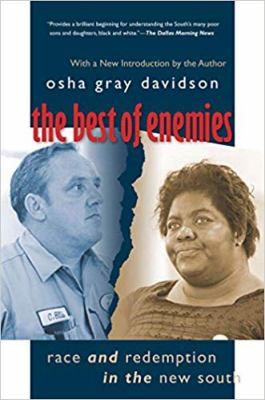 The Best of Enemies: Race and Redemption in the New South 9780807858691
