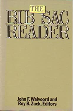 The Bib Sac Reader: Commemorating Fifty Years of Publication by Dallas Theological Seminary, 1934-1983 9780802404596