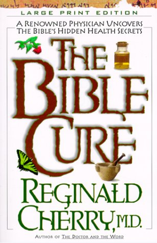 The Bible Cure 9780802727503