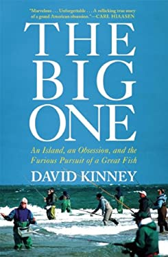 The Big One: An Island, an Obsession, and the Furious Pursuit of a Great Fish 9780802118905