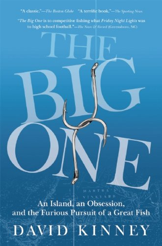 The Big One: An Island, an Obsession, and the Furious Pursuit of a Great Fish 9780802144768