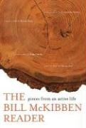 The Bill McKibben Reader: Pieces from an Active Life 9780805076271