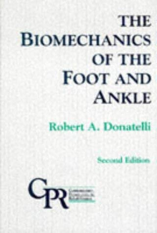 The Biomechanics of the Foot and Ankle 9780803600317
