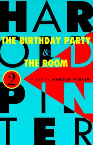 The Birthday Party and the Room: Two Plays 9780802151148