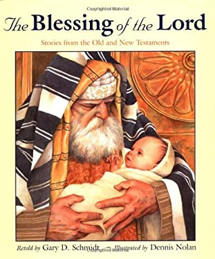 The Blessing of the Lord: Stories from the Old and New Testaments 9780802837899
