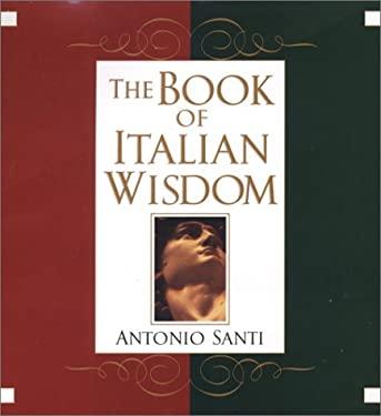 The Book of Italian Wisdom