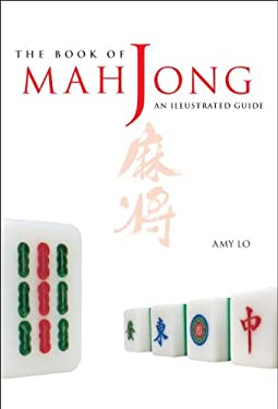 The Book of Mah Jong: An Illustrated Guide 9780804833028
