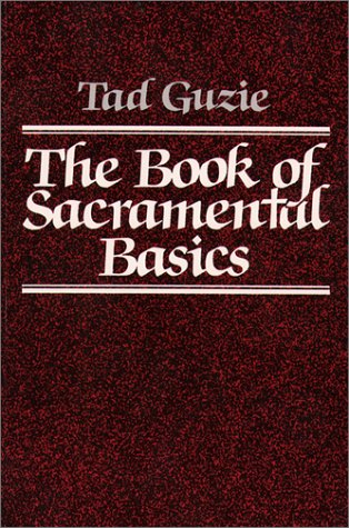 The Book of Sacramental Basics 9780809124114