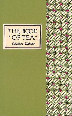 The Book of Tea Classic Edition 9780804800693