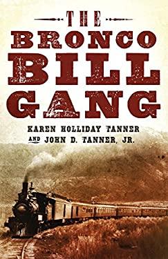 The Bronco Bill Gang 9780806141657