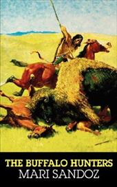 The Buffalo Hunters: The Story of the Hide Men 3255167