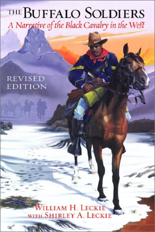 The Buffalo Soldiers: A Narrative of the Black Cavalry in the West 9780806135236