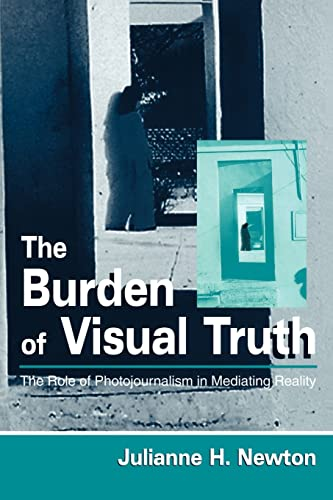 The Burden of Visual Truth 9780805833768